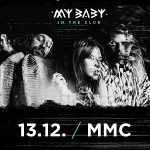 MY BABY / IN THE CLUB TOUR 2018