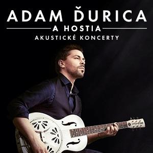 Adam Ďurica a hostia - akustické koncerty 386abf0a5a3