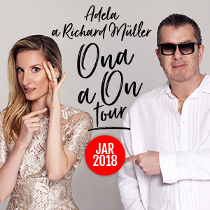 ONA a ON tour - Richard Müller a Adela Vinczeová - Piešťany