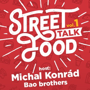 Street Food Talk vol.1 - ZRUŠENÉ