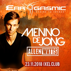 "EAR-GASMIC ""The Dutch Edition"" presents Menno De Jong and Allen Watts"