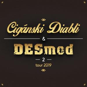 ad021513a Cigánski diabli a Desmod 2 - vstupenky   Predpredaj.sk