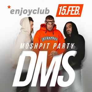 DMS Moshpit Enjoy Party