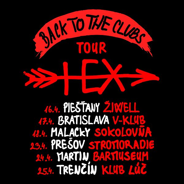 HEX Back To The Clubs Tour - Piešťany