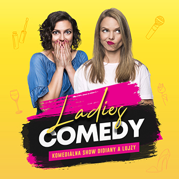 Ladies comedy s Didianou a Lujzou