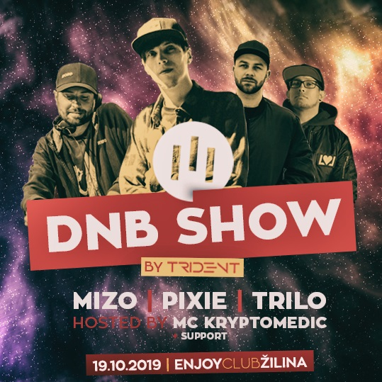 DnB show by Trident