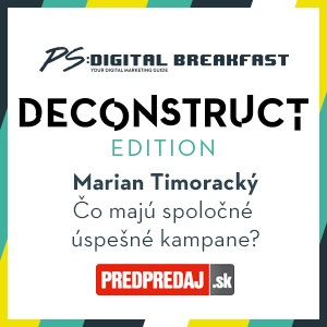 PS:Digital Breakfast - DECONSTRUCT edition